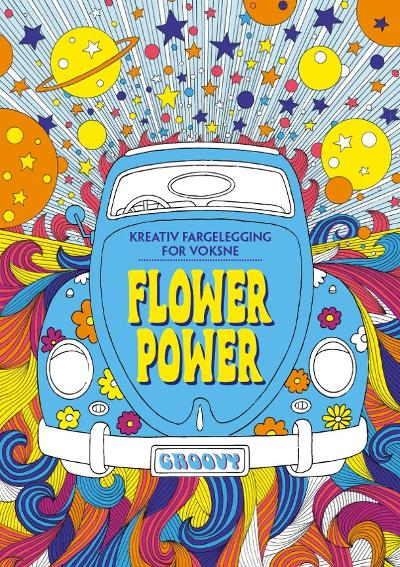 Flower power. Kreativ fargelegging for voksne -