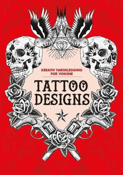 Tattoo designs. Kreativ fargelegging for voksne -