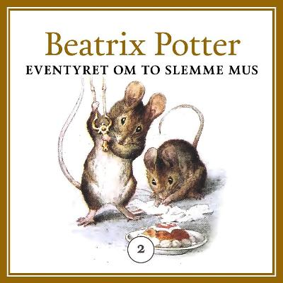 Eventyret om to slemme mus - Beatrix Potter