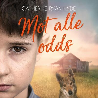 Mot alle odds - Catherine Ryan Hyde