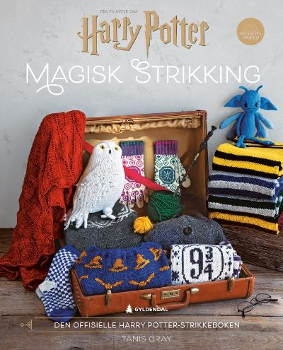 Harry Potter magisk strikking - Tanis Gray