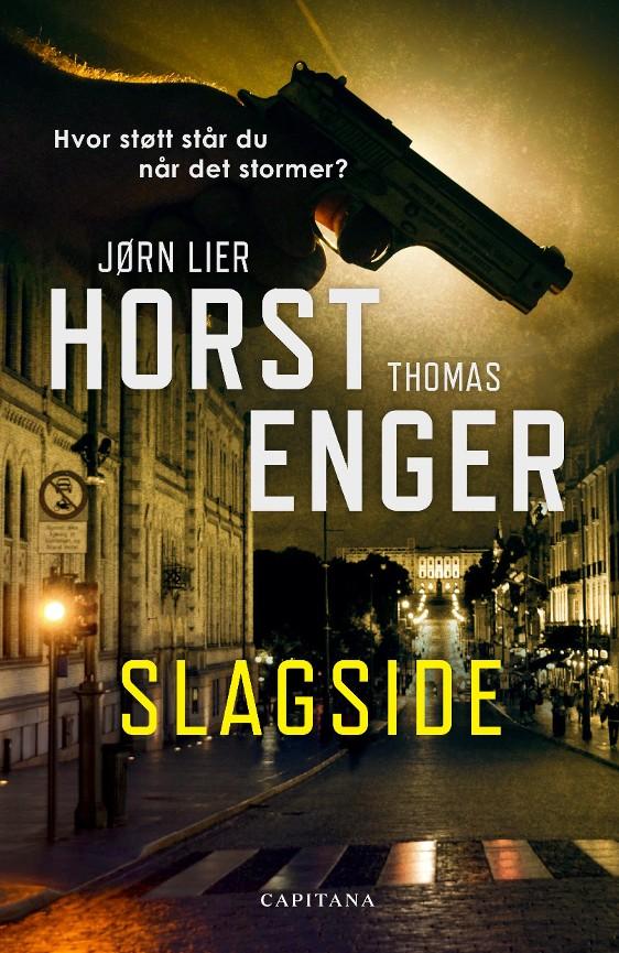 Slagside - Jørn Lier Horst Thomas Enger krimtips i sommervarmen