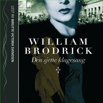 Den sjette klagesang - William Brodrick