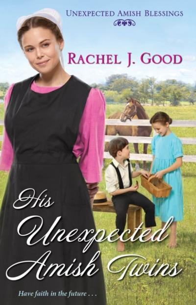 His Unexpected Amish Twins - Rachel J. Good