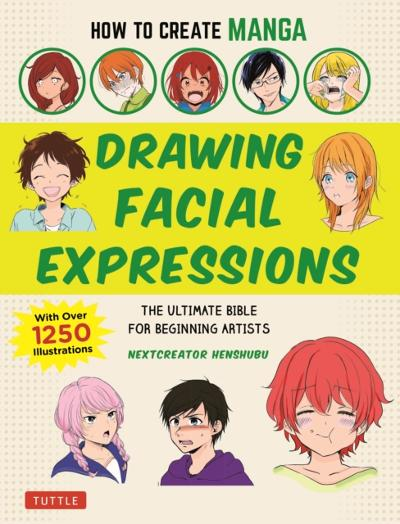 How to Create Manga: Drawing Facial Expressions - NextCreator Henshubu