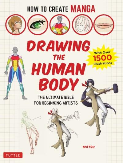 How to Create Manga: Drawing the Human Body - Matsu