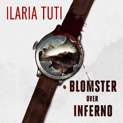 Blomster over inferno - Ilaria Tuti