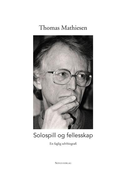 Solospill og fellesskap - Thomas Mathiesen