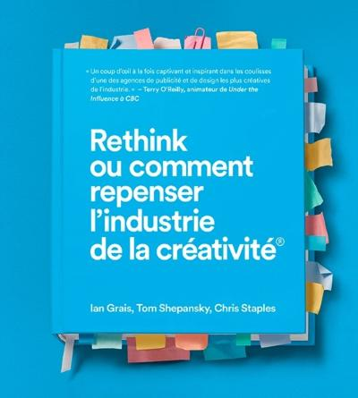 Rethink the Business of Creativity - Ian Grais