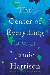 Center of Everything - Jamie Harrison