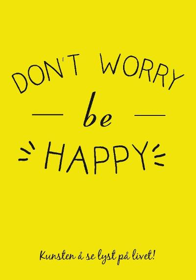 Don't worry be happy - Jo Langeland