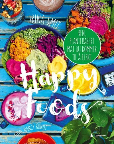 Happy foods - Irina Smit