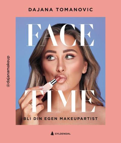 Face time - Dajana Tomanovic
