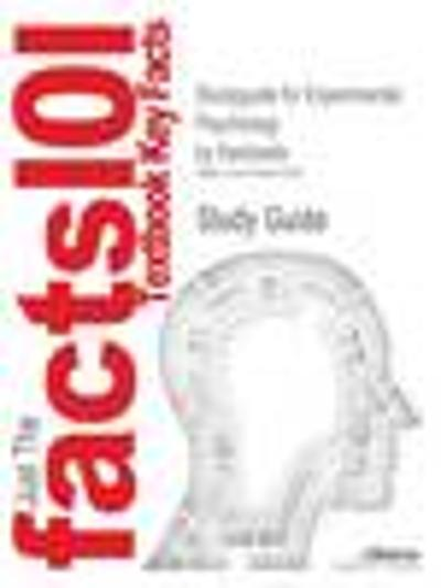 Studyguide for Experimental Psychology by Kantowitz, ISBN 9780534611286 - Cram101 Textbook Reviews