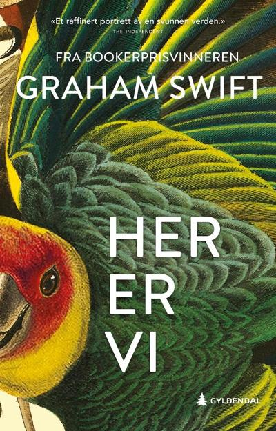 Her er vi - Graham Swift