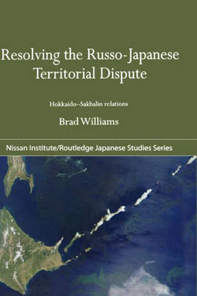 Resolving the Russo-Japanese Territorial Dispute - Brad Williams