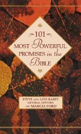 101 Most Powerful Promises in the Bible - Steve Rabey Lois Rabey