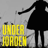 Under jorden - Julia Heaberlin Bodil Vidnes-Kopperud Anita Garmannslund