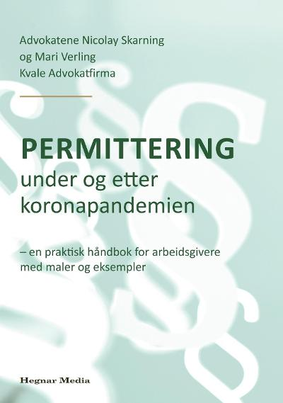 Permittering under og etter koronapandemien - Nicolay Skarning