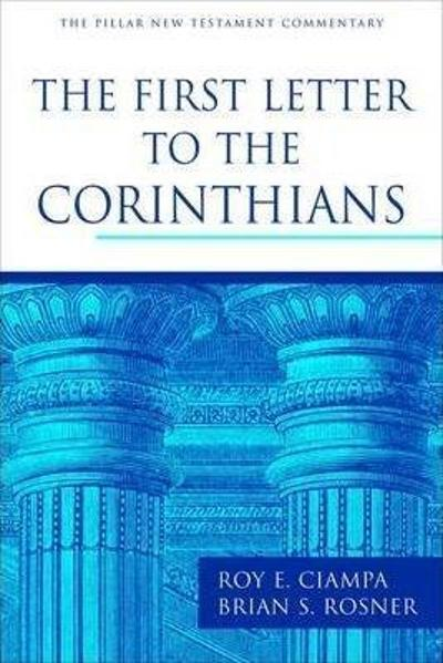 First Letter to the Corinthians - ROY E CIAMPA