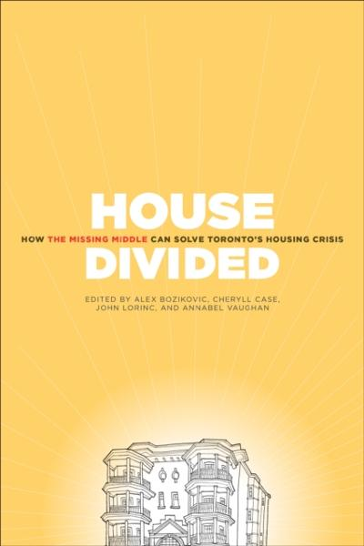 House Divided - Alex Bozikovic