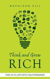 Think and Grow Rich - Hill Napoleon Hill
