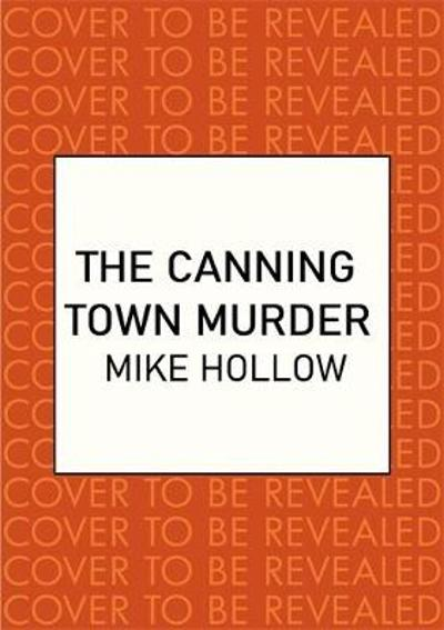 Canning Town Murder - Mike Hollow