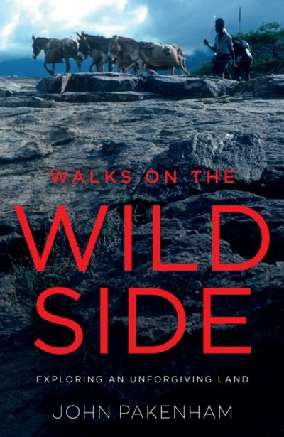 Walks on the Wild Side - John Pakenham