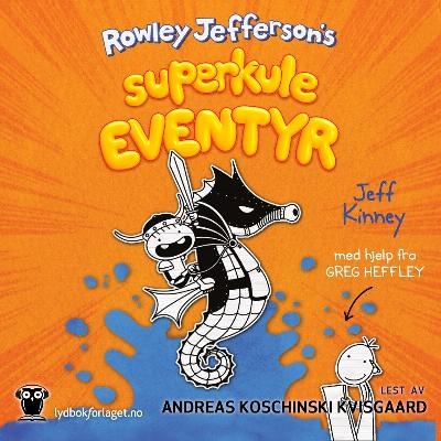 Rowley Jeffersons superkule eventyr - Jeff Kinney