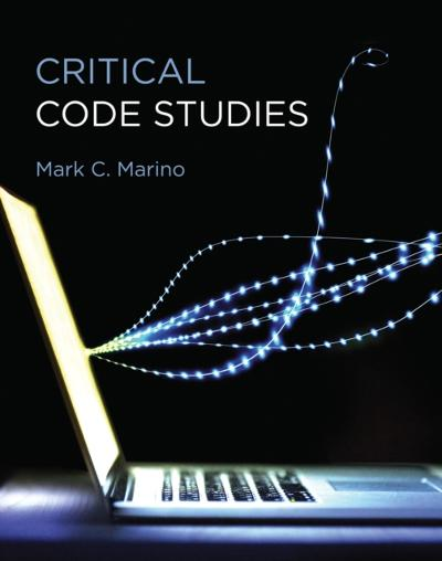 Critical Code Studies - Mark C. Marino