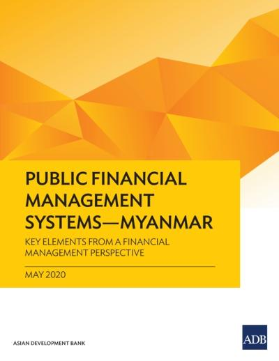 Public Financial Management Systems-Myanmar - Asian Development Bank