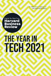 Year in Tech, 2021: The Insights You Need from Harvard Business Review - Harvard Business Review Harvard Business Review