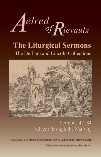 Liturgical Sermons - Aelred of Rievaulx