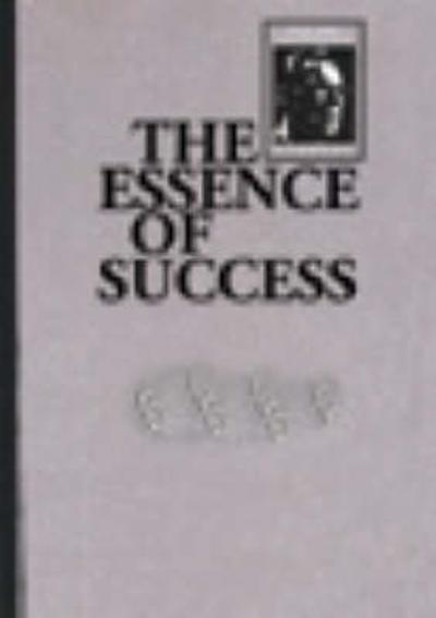 The Essence of Success - Earl Nightingale