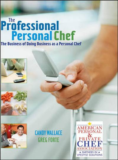 The Professional Personal Chef - Candy Wallace