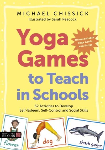 Yoga Games to Teach in Schools - Michael Chissick