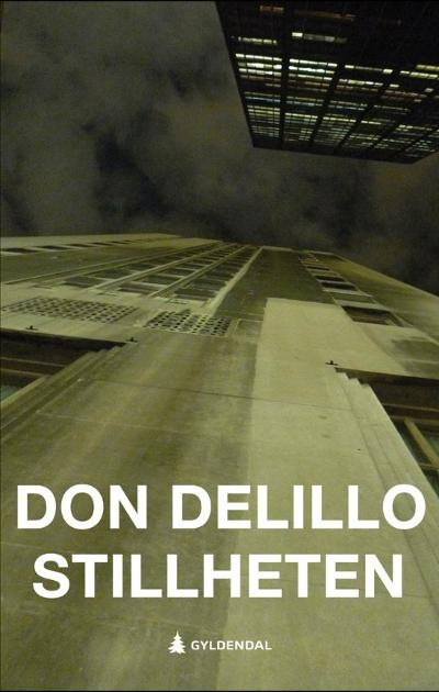 Stillheten - Don DeLillo