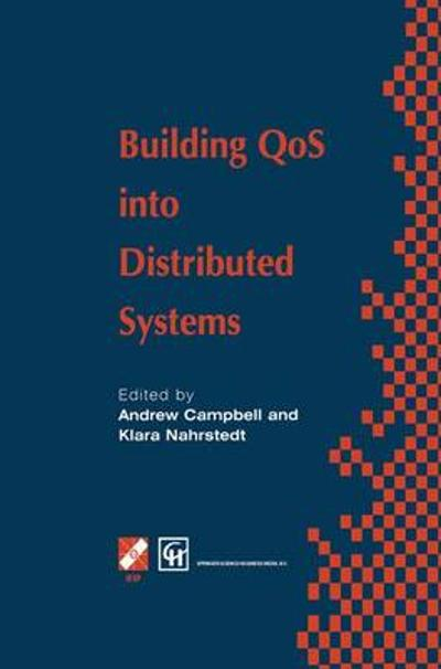Building QoS into Distributed Systems - Andrew T. Campbell