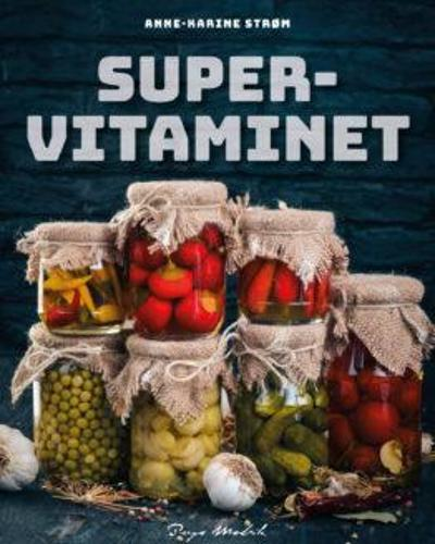 Supervitaminet - Anne-Karine Strøm