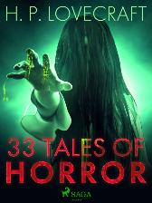 33 Tales of Horror - Lovecraft H. P. Lovecraft