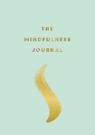 The Mindfulness Journal - Anna Barnes