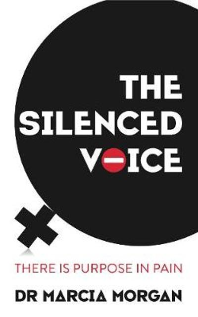 The Silenced Voice - Dr Marcia Morgan
