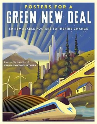 Posters for a Green New Deal - Demond Creative Action Network
