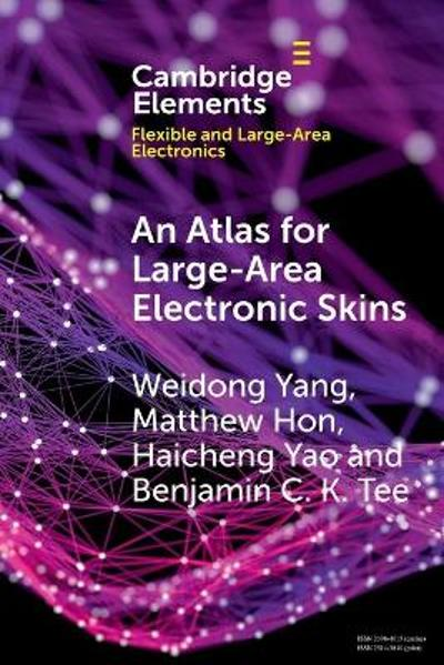 An Atlas for Large-Area Electronic Skins - Weidong Yang