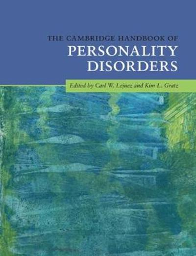 The Cambridge Handbook of Personality Disorders - Carl W. Lejuez