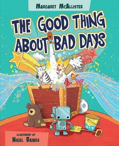 The Good Thing About Bad Days - Margaret McAllister