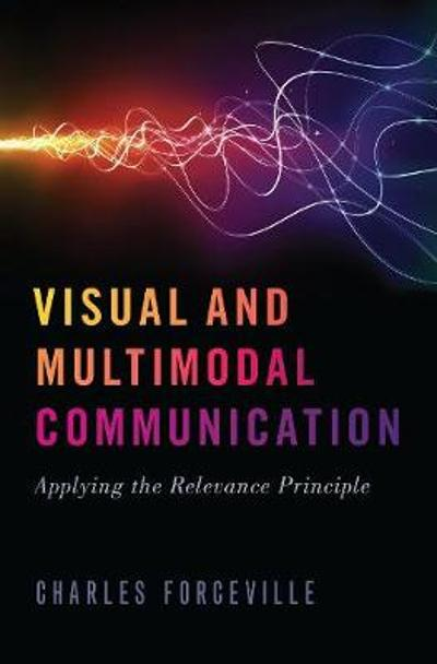 Visual and Multimodal Communication - Charles Forceville