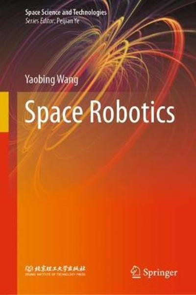 Space Robotics - Yaobing Wang