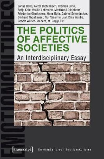 The Politics of Affective Societies - An Interdisciplinary Essay - Aletta Diefenbach