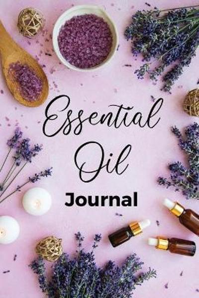 Essential Oil Journal - Teresa Rother